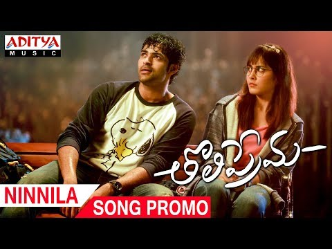Ninnila Song Promo | Tholi Prema Songs |...