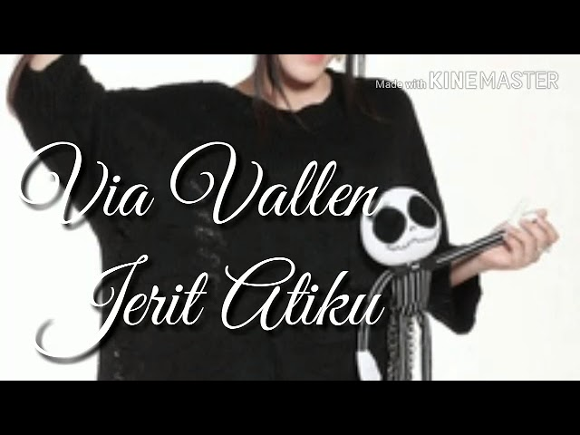 Via Vallen - Jerit Atiku - LIRIK LAGU VIDEO #1
