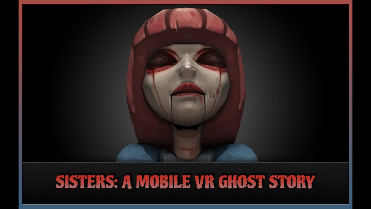Image result for sisters a virtual reality ghost story