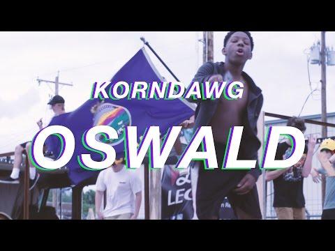 KORNDAWG - OSWALD
