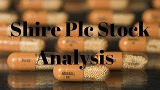 Is Shire plc stock a buy in September 2017? - Shire plc stock analysis
