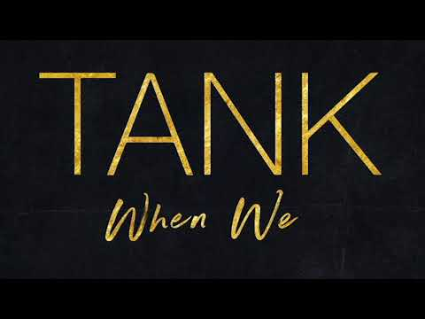 Tank  When We INSTRUMENTAL