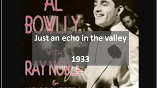 Ray Noble and Al Bowlly - Just an echo in the valley (1930s)