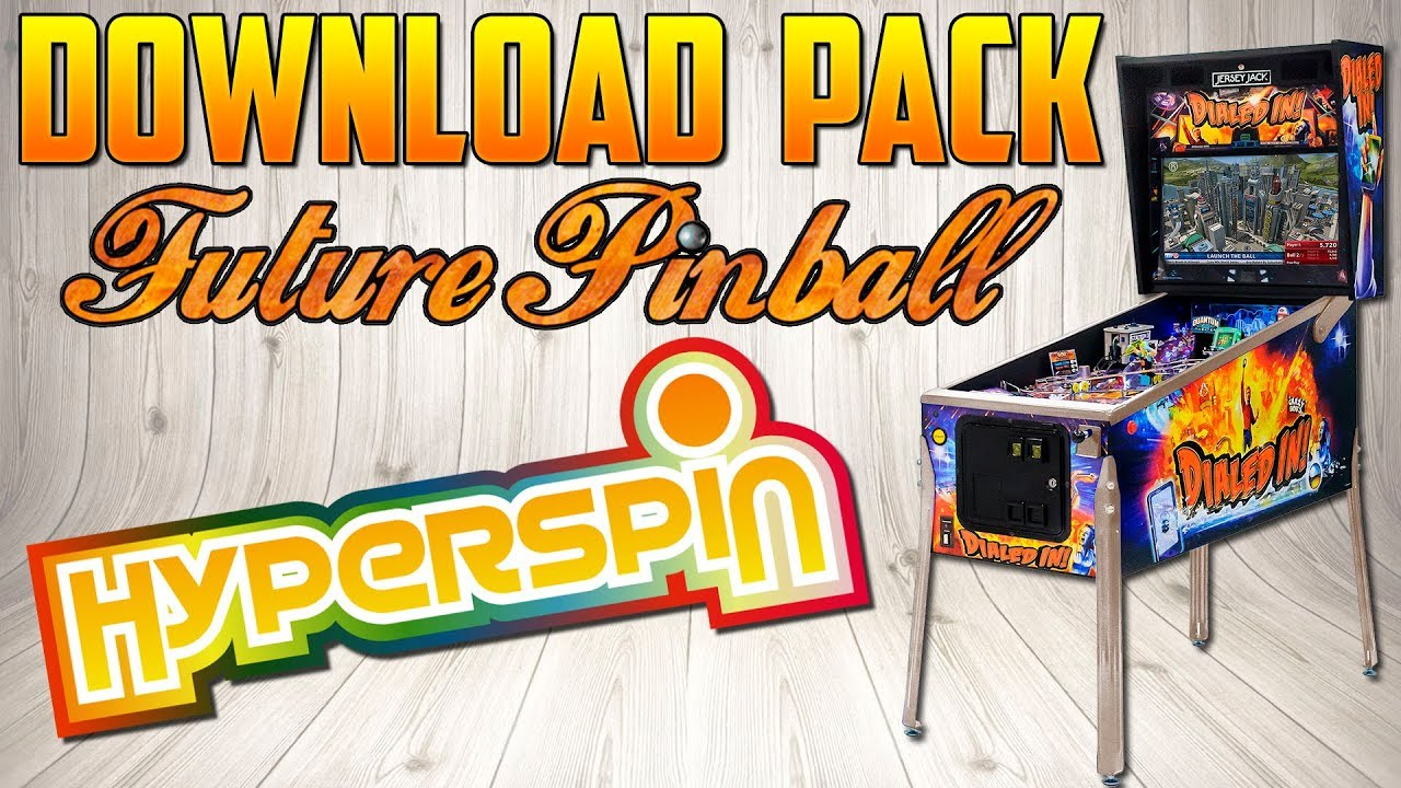 HYPERSPIN / DOWNLOAD PACK FUTURE PINBALL - Arcade Punks