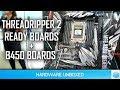AMD B450 + New 2nd Gen Threadripper Board Spotted!