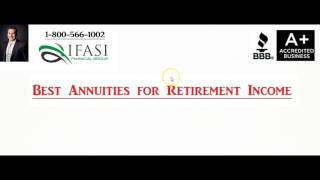 Best Annuities for Retirement Income - What are the Best Annuities for Retirement Income