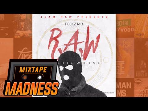 Reekz MB - Intro Prod. @RainzBeats & @MonstaUk [R.A.W]   @MixtapeMadness