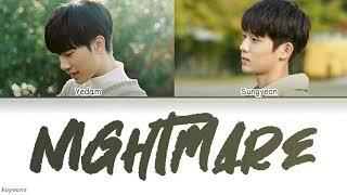 Bang Yedam (방예담), Kim Sungyeon (김성연) - Nightmare [가사/Color Coded/Han|Rom|Eng Lyrics]