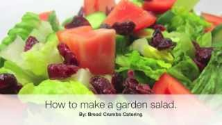 Make A Fresh Garden Salad