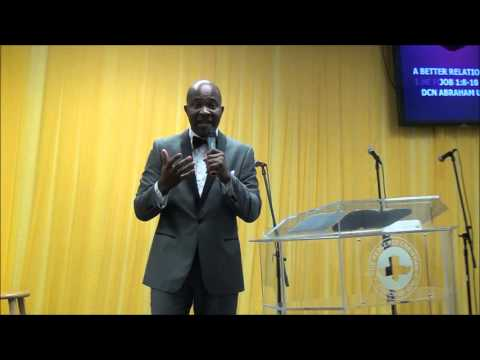 A better relationship - Deacon Abraham Udom
