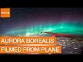 Aurora Borealis Filmed From Plane