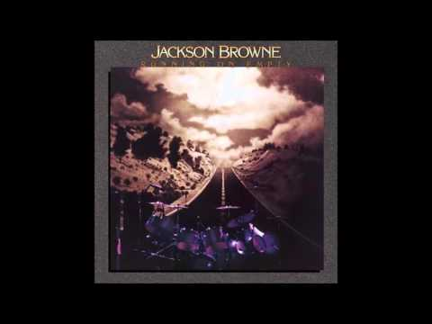 Jackson Browne - The Load Out/Stay