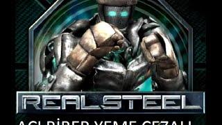 Acı biber Cezalı Real Steel oynuyoruz.