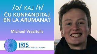 Ĉu /ə/ kaj /ɨ/ estas kunfanditaj en la arumana? –  Michael Vrazitulis – IRIS