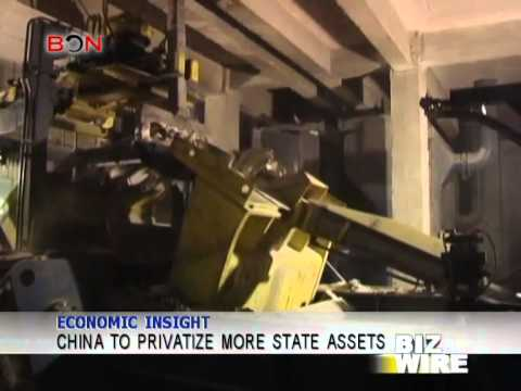 China to privatize more state assets - Biz Wire - March 6,2014 - BONTV China