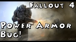 Fallout 4 Power Armor Bug! W/ Solution
