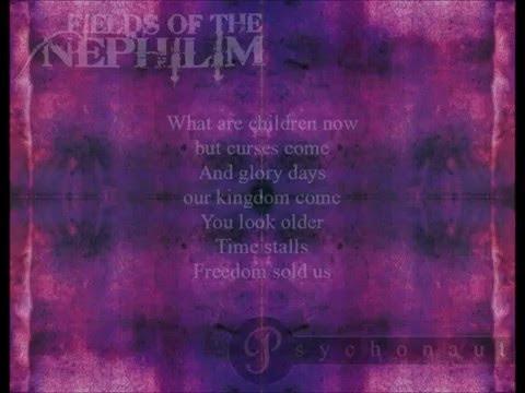 Fields Of The Nephilim - Psychonaut (Lyrics)