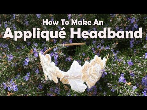 How To Make An Appliqué Headband