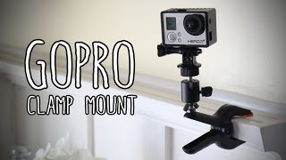 DIY GoPro Clamp Mount for less than $10