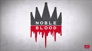 Noble Blood The Desperate Young King Charles II
