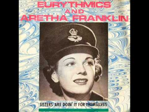 Aretha Franklin And The Eurythmics - Sisters Are Doin' It For Themselves
