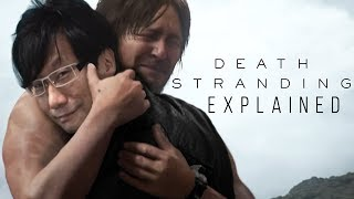 Death Stranding EXPLAINED - Dude Soup Podcast #152