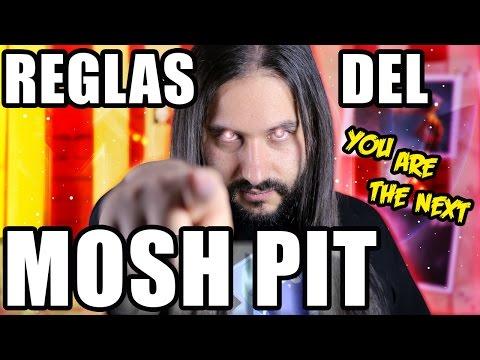 ¡LAS REGLAS DEL MOSH PIT!