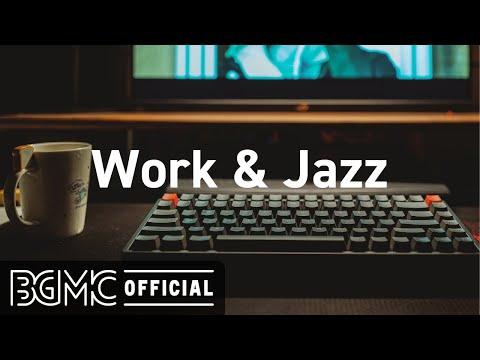 Work & Jazz: Smooth Jazz Coffee - Hotel Jazz Music for Exquisite Mood