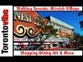 Walking Toronto - Mirvish Village  (Artsy Shopping/Dining District)