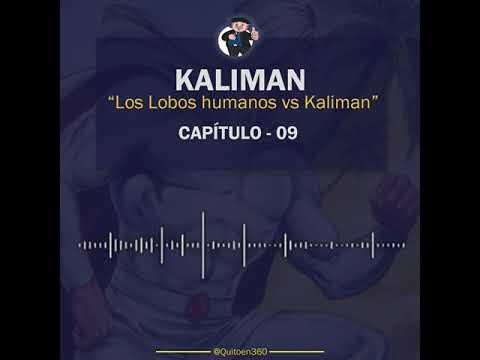 Kaliman vs Los Lobos Humanos - Capítulo 9