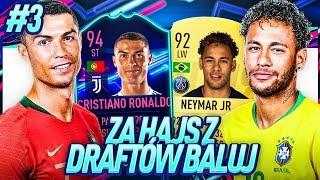 *WOW* CUDOWNY SKŁAD ft. CR7 OTW!! / FIFA 19 ZA HAJS Z DRAFTÓW BALUJ [#3]