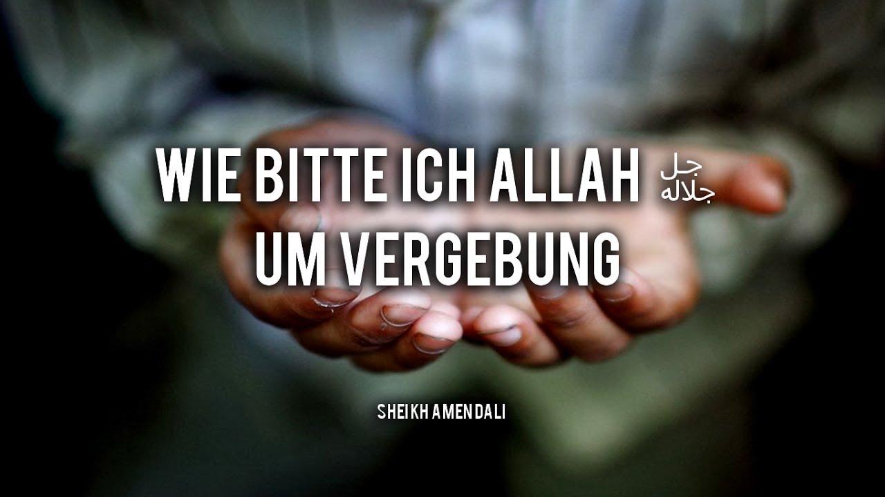 Wie bitte ich Allah um Vergebung? - YouTube