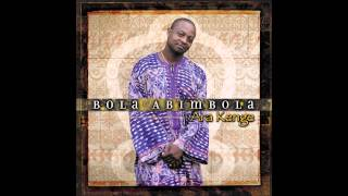Bola Abimbola featuring King Sunny Ade, Wasiu Alabi Pasuma, and Daddy Showkey - Friends