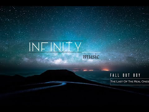 Fall Out Boy The Last Of The Real Ones 1 Hour Version | -= IИFIИITY Music =-