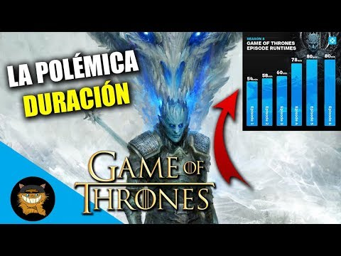 La POLÉMICA DURACIÓN De La Octava Temporada De JUEGO DE TRONOS