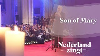 Nederland Zingt: Son of Mary