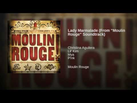 Lady Marmalade From Moulin Rouge Soundtrack