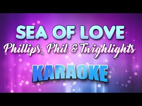 Phillips, Phil & Twighlights - Sea Of Love (Karaoke & Lyrics)