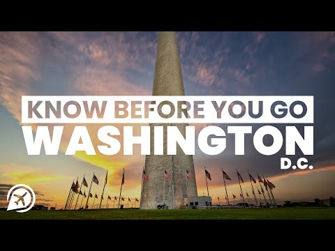 THINGS TO KNOW BEFORE YOU VISIT WASHINGTON DC