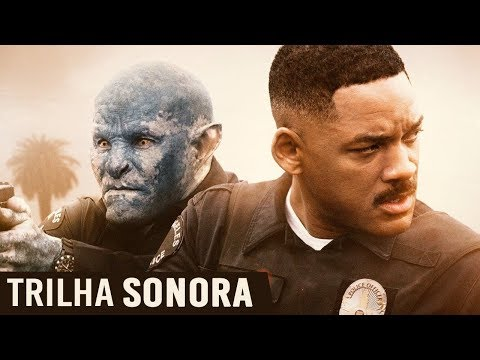 Trilha Sonora Bright 2017 | Bright Soundtrack streaming vf