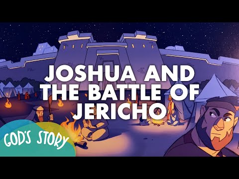 God's Story: Joshua and the Battle of Jericho