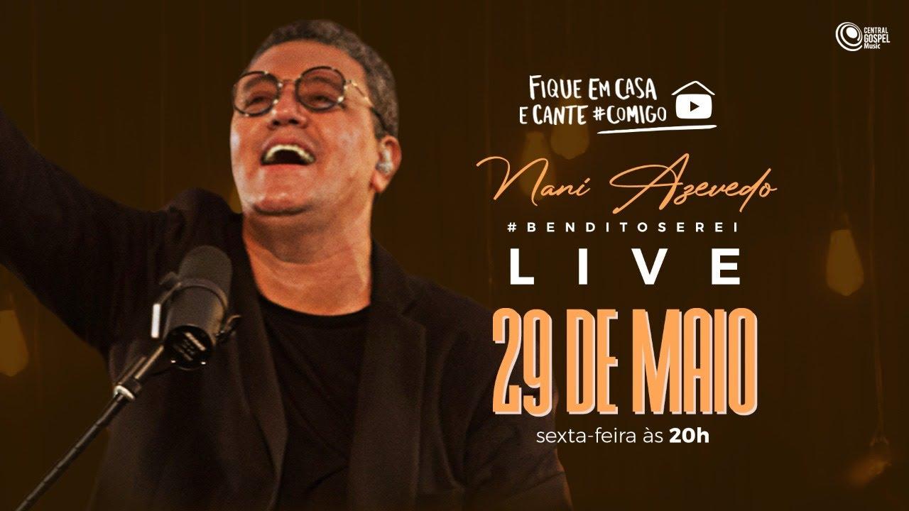 #BenditoSerei - Live do Nani Azevedo | #FiqueEmCasa e Cante #Comigo