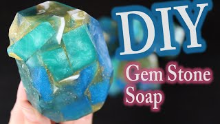 Melt and Pour Soap:  DIY Gem Stone Soap