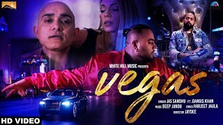 Vegas (full song) jas sandhu ft. gangis khan - new punjabi songs 2017 - latest punjabi songs 2017
