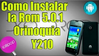 ✔Instalar la Rom 5.0.1 Orinoquia AuyanTepuy Y210 Muy Facil y rapido