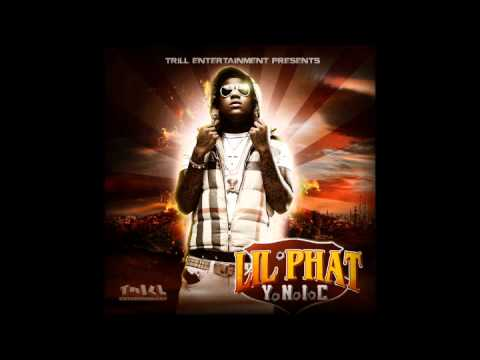 Lil Phat - That's All I Love Bout Her [NEW 2012  ft. Yo Gotti]