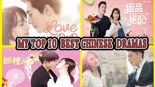 MY TOP 10 BEST CHINESE DRAMA ( Cdrama)