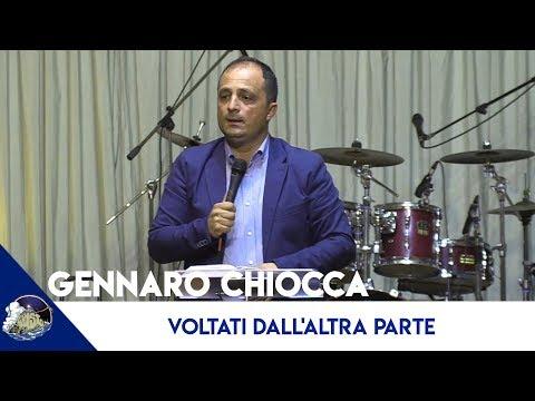 VOLTATI DALL'ALTRA PARTE - Gennaro Chiocca 10-09-2019