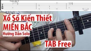 Hướng dẫn: Xố Số Kiến Thiết Miền Bắc Guitar Solo(Level 1)( Full Tab)