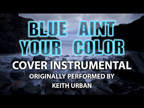 Blue Ain't Your Color (Cover Instrumental) [In...